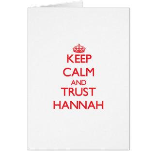 Guarde la calma y la CONFIANZA Hannah Felicitaciones