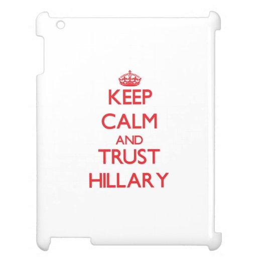 Guarde la calma y la CONFIANZA Hillary