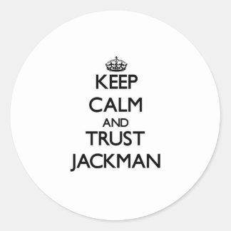 Guarde la calma y la confianza Jackman Pegatina Redonda