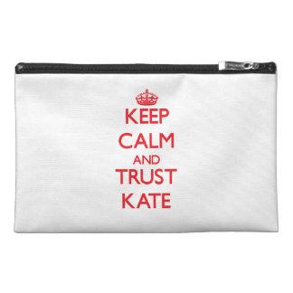 Guarde la calma y la CONFIANZA Kate