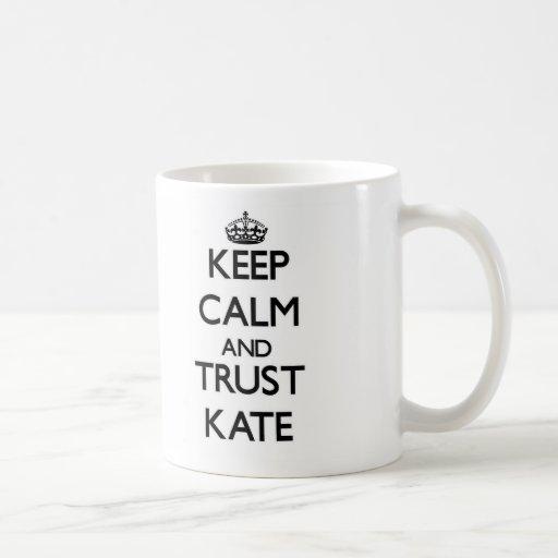 Guarde la calma y la confianza Kate Tazas