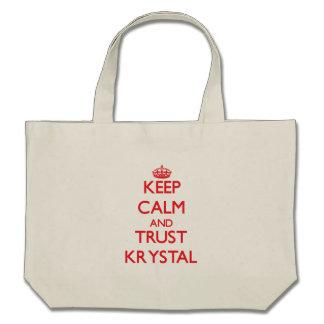 Guarde la calma y la CONFIANZA Krystal Bolsa