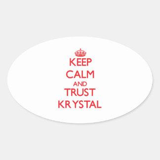 Guarde la calma y la CONFIANZA Krystal Pegatina Ovalada