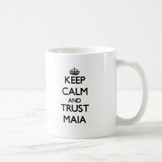 Guarde la calma y la confianza Maia Taza
