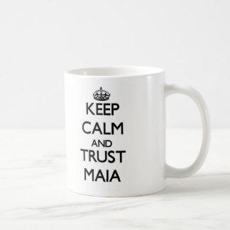 Guarde la calma y la confianza Maia Taza De Café