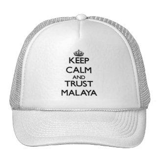 Guarde la calma y la confianza Malaya Gorras