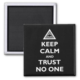 Guarde la calma y la confianza nadie imán cuadrado