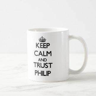 Guarde la calma y la CONFIANZA Philip Tazas De Café