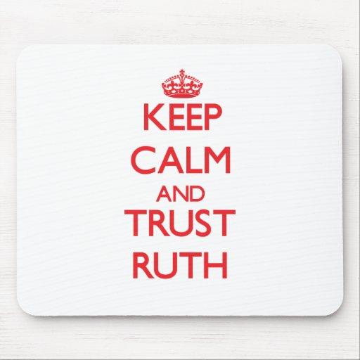 Guarde la calma y la CONFIANZA Ruth Alfombrilla De Ratones