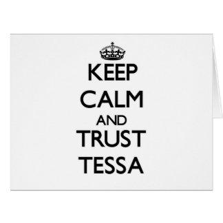 Guarde la calma y la confianza Tessa Tarjetas