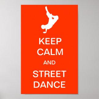 Guarde la calma y la danza de la calle póster