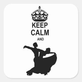 Guarde la calma y la danza de salón de baile calcomania cuadradas