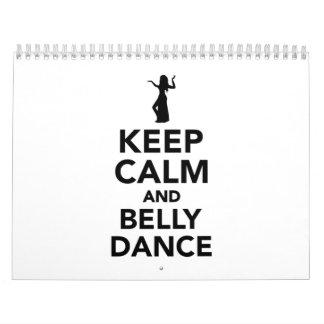 Guarde la calma y la danza de vientre calendarios