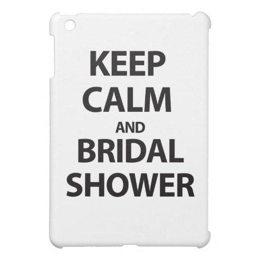 ¡Guarde la calma y la ducha nupcial!