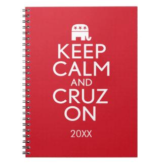 Guarde la calma y la elección de Cruz 2016 Libretas