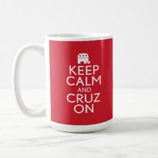 Guarde la calma y la elección de Cruz 2016 Taza