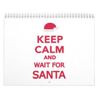 Guarde la calma y la espera para Santa Calendarios