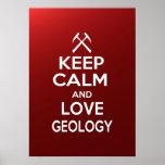 Guarde la calma y la geología del amor posters