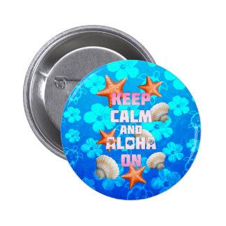 Guarde la calma y la hawaiana encendido chapa redonda 5 cm
