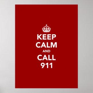 Guarde la calma y la llamada 911 posters