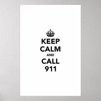 Guarde la calma y la llamada 911 poster