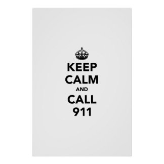 Guarde la calma y la llamada 911 póster