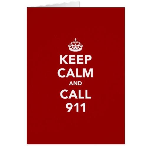 Guarde la calma y la llamada 911 tarjetón