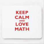 Guarde la calma y la matemáticas del amor alfombrillas de ratón