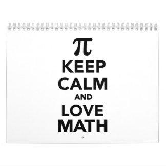 Guarde la calma y la matemáticas pi del amor calendarios de pared