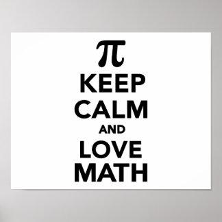 Guarde la calma y la matemáticas pi del amor póster