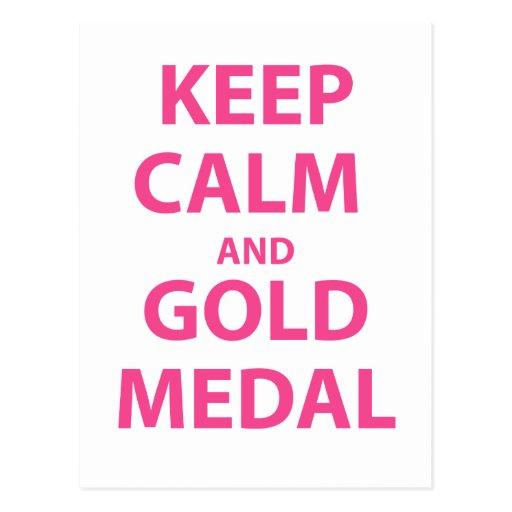 Guarde la calma y la medalla de oro postales