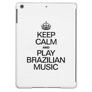 GUARDE LA CALMA Y LA MÚSICA DEL BRASILEN@O DEL FUNDA PARA iPad AIR