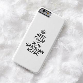 GUARDE LA CALMA Y LA MÚSICA DEL BRASILEN@O DEL FUNDA PARA iPhone 6 BARELY THERE