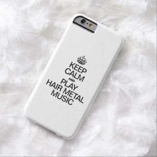 GUARDE LA CALMA Y LA MÚSICA DEL METAL DEL PELO DEL FUNDA DE iPhone 6 BARELY THERE