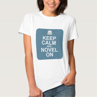 ¡Guarde la calma y la novela encendido! Camisas