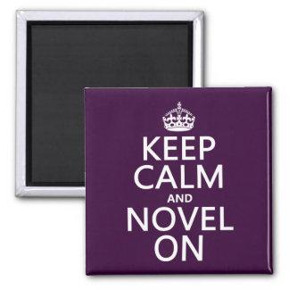 Guarde la calma y la novela encendido imán de frigorifico