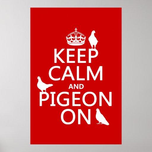 Guarde la calma y la paloma encendido - todos los  impresiones