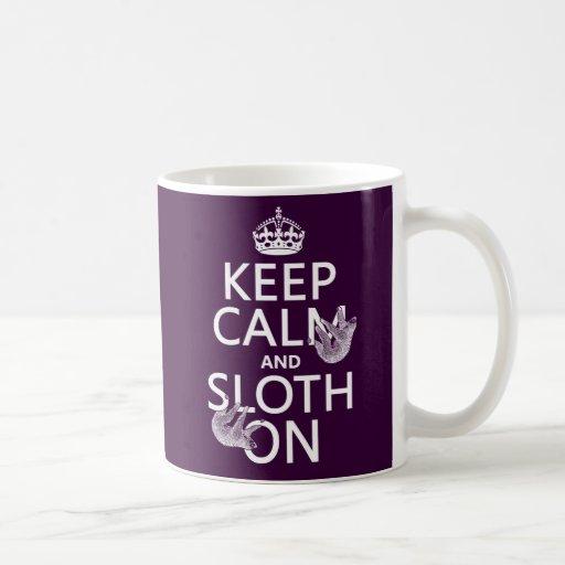 Guarde la calma y la pereza encendido taza de café