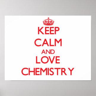 Guarde la calma y la química del amor impresiones