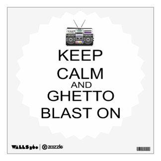 Guarde la calma y la ráfaga del ghetto encendido