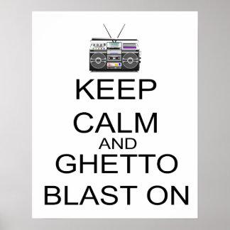 Guarde la calma y la ráfaga del ghetto encendido impresiones