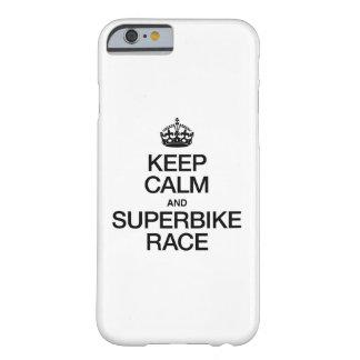 GUARDE LA CALMA Y LA RAZA DEL SUPERBIKE FUNDA DE iPhone 6 BARELY THERE