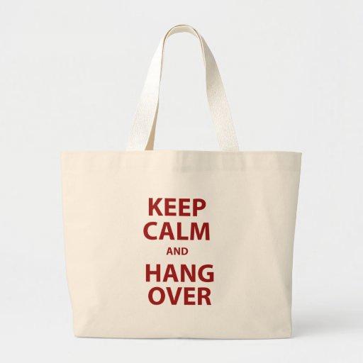 Guarde la calma y la resaca bolsa