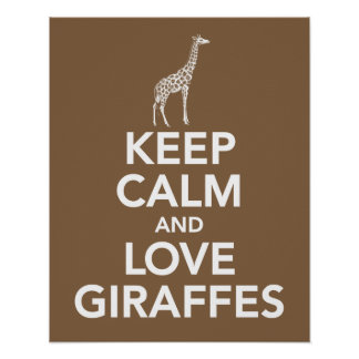 Guarde la calma y las jirafas del amor imprimen o  posters