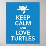 Guarde la calma y las tortugas del amor imprimen o posters