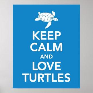 Guarde la calma y las tortugas del amor imprimen o póster