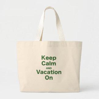 Guarde la calma y las vacaciones encendido bolsa tela grande