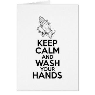 Guarde la calma y lávese las manos tarjeta de felicitación