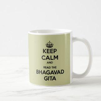 Guarde la calma y lea el Bhagavad Gita Taza De Café