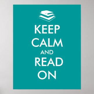 Guarde la calma y lea en color del personalizado póster